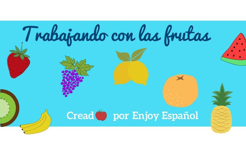 Trabajando con las frutas en español