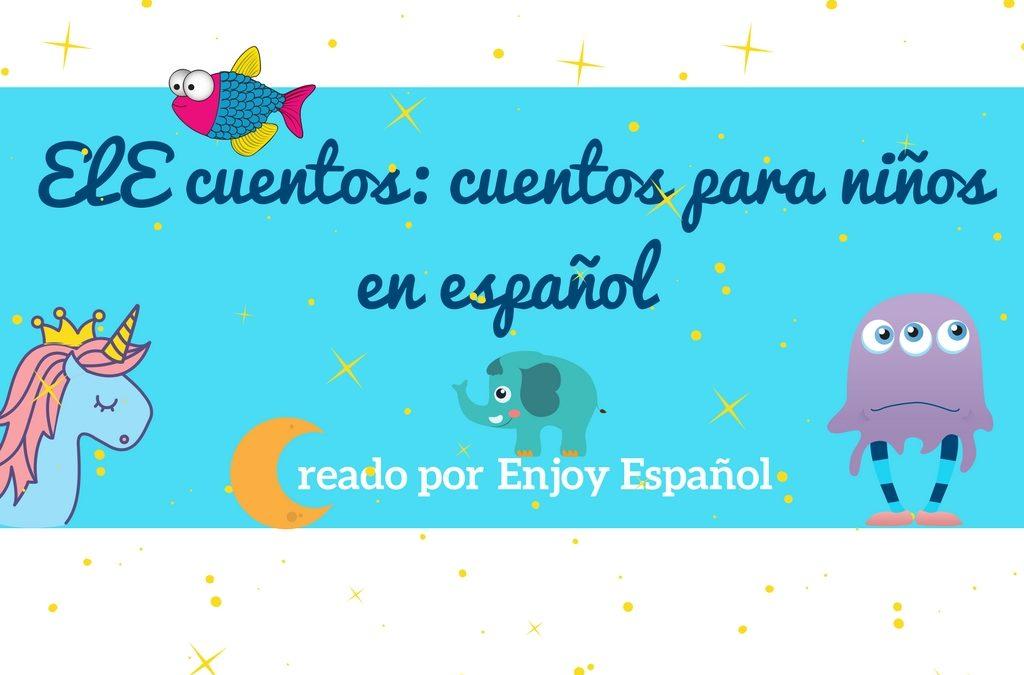 ELE cuentos: leer en español