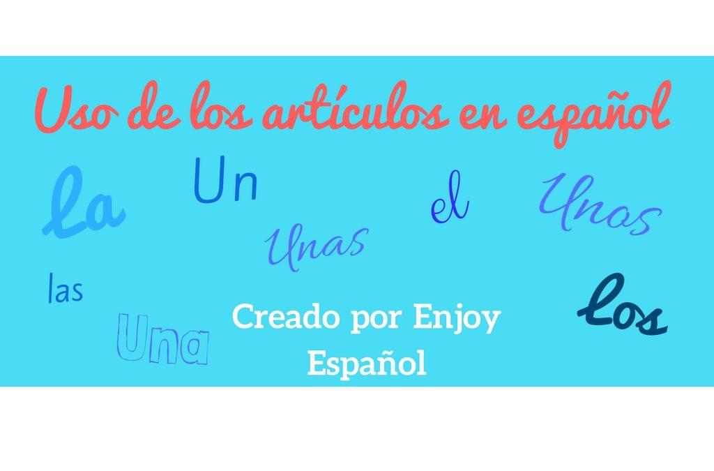 Infografía: uso de los artículos en español