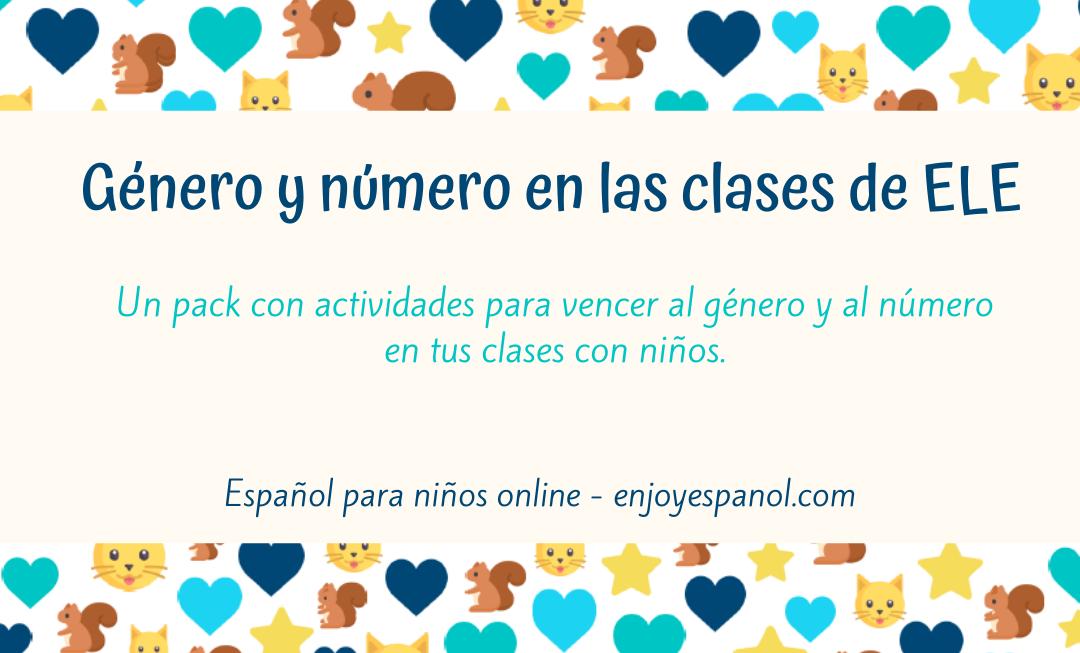 Clases de ELE online para niños-El género y número