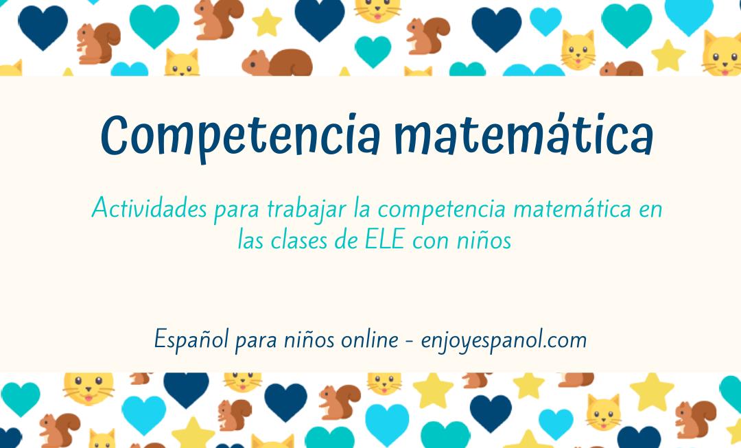 Competencia matemática en la clase de ELE con niños