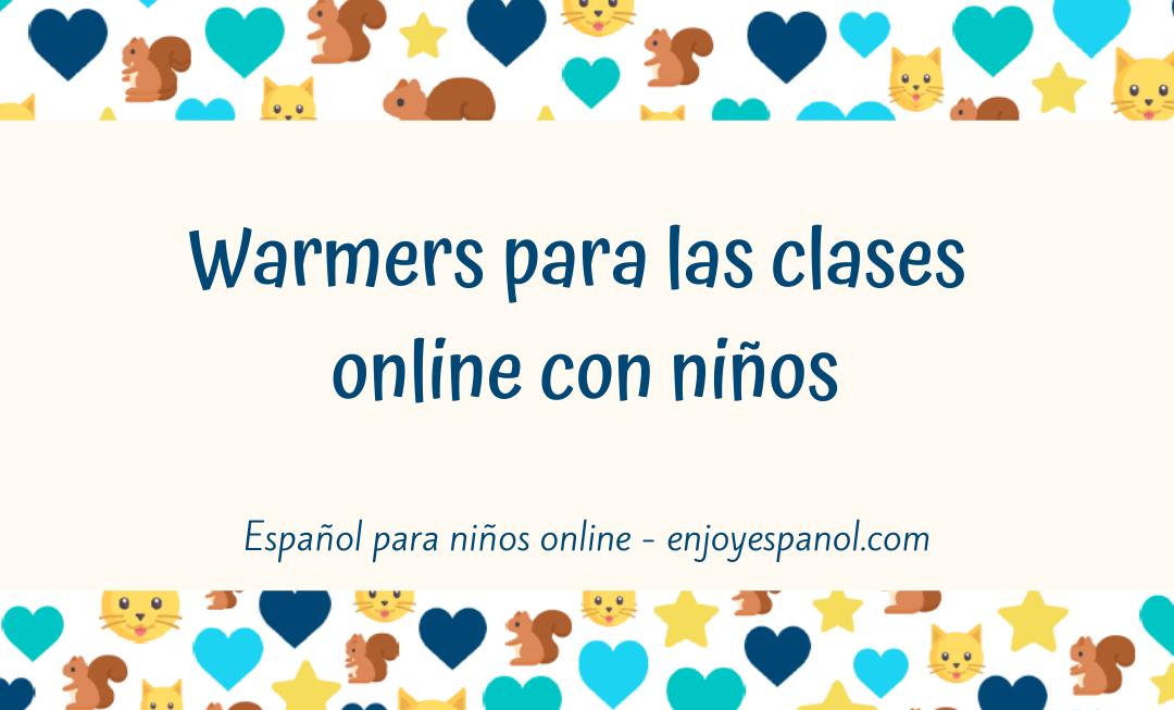 Warmers para las clases online con niños