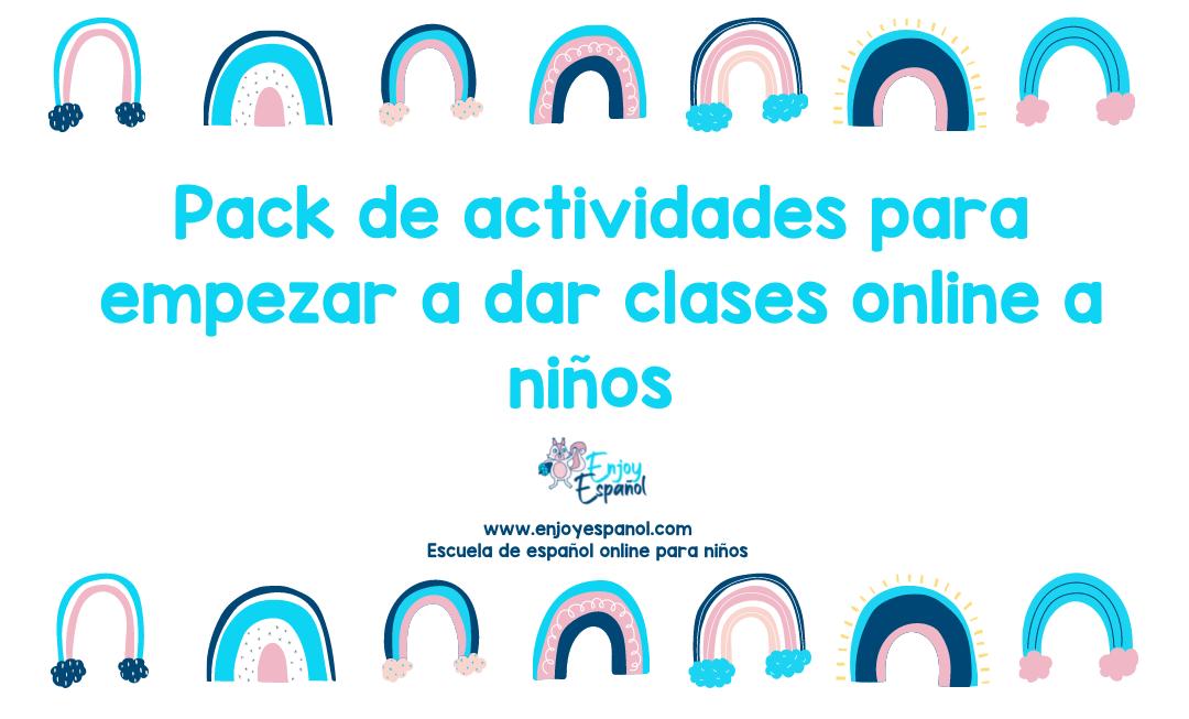 Pack de actividades para empezar a dar clases online a niños